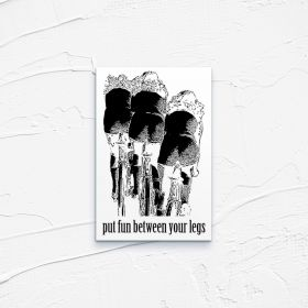 Kartka pocztowa – Put fun between your legs
