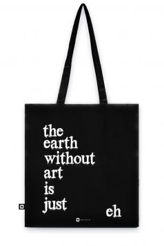 Torba organiczna - The Earth Without Art Is Just Eh