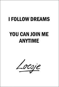 Kartka pocztowa – I follow dreams, Loesje