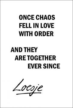 Kartka pocztowa – Once chaos, Loesje