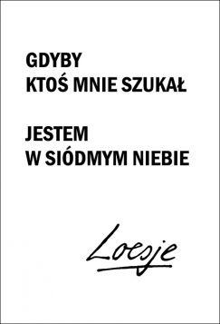 Kartka pocztowa - Gdyby ktoś mnie szukał, Loesje