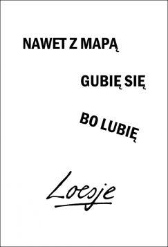 Kartka pocztowa – Nawet z mapą, Loesje